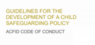 ACFID refreshes its Guidelines for the Development of a Child Safeguarding Policy
